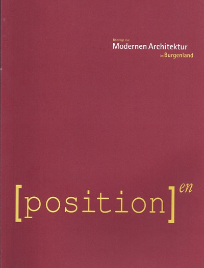 Positionen - Moderne Architektur im Burgenland